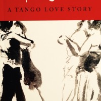 From Here to Argentina: A Tango Love Story by Kristina Bak