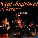 Hijos ilegitimos de Astor (Buenos Aires)