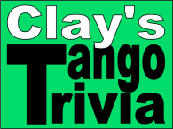 Clay'sTangoTrivia-green